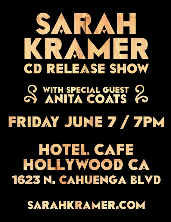 Sarah Kramer at the Hotel Cafe Friday June 7 2013